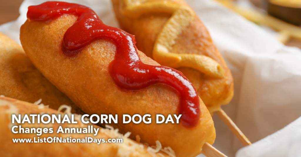 NATIONAL CORN DOG DAY