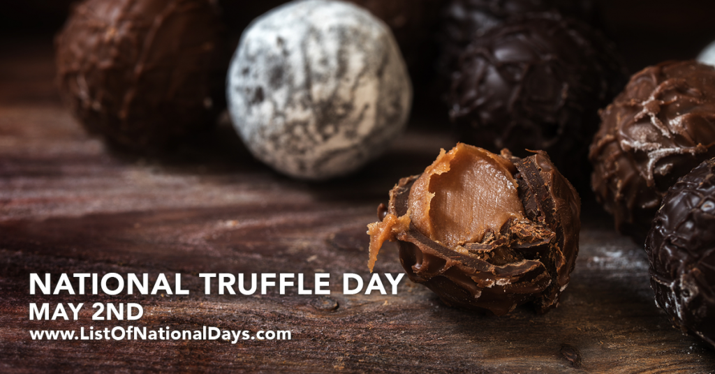NATIONAL TRUFFLE DAY
